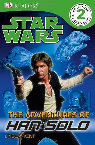 DK Readers: Star Wars: The Adventures of Han Solo by Lindsay Kent,http://www.amazon.com/dp/0756682525/ref=cm_sw_r_pi_dp_Zmc.sb1RKY1G5BN2