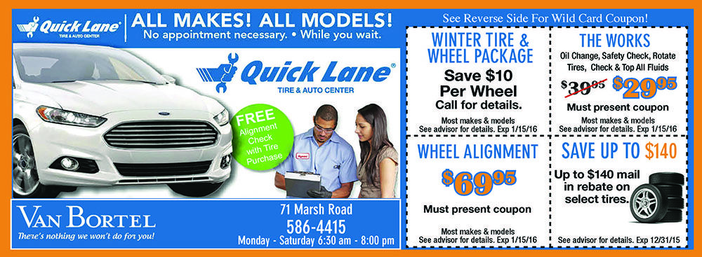 Van Bortel With Quick Lane Tire And Auto Center Will Help Get Your Car Ready For Winter With Those Icy Roads And Harsh Roc Auto Coupons Of The Month Coupo