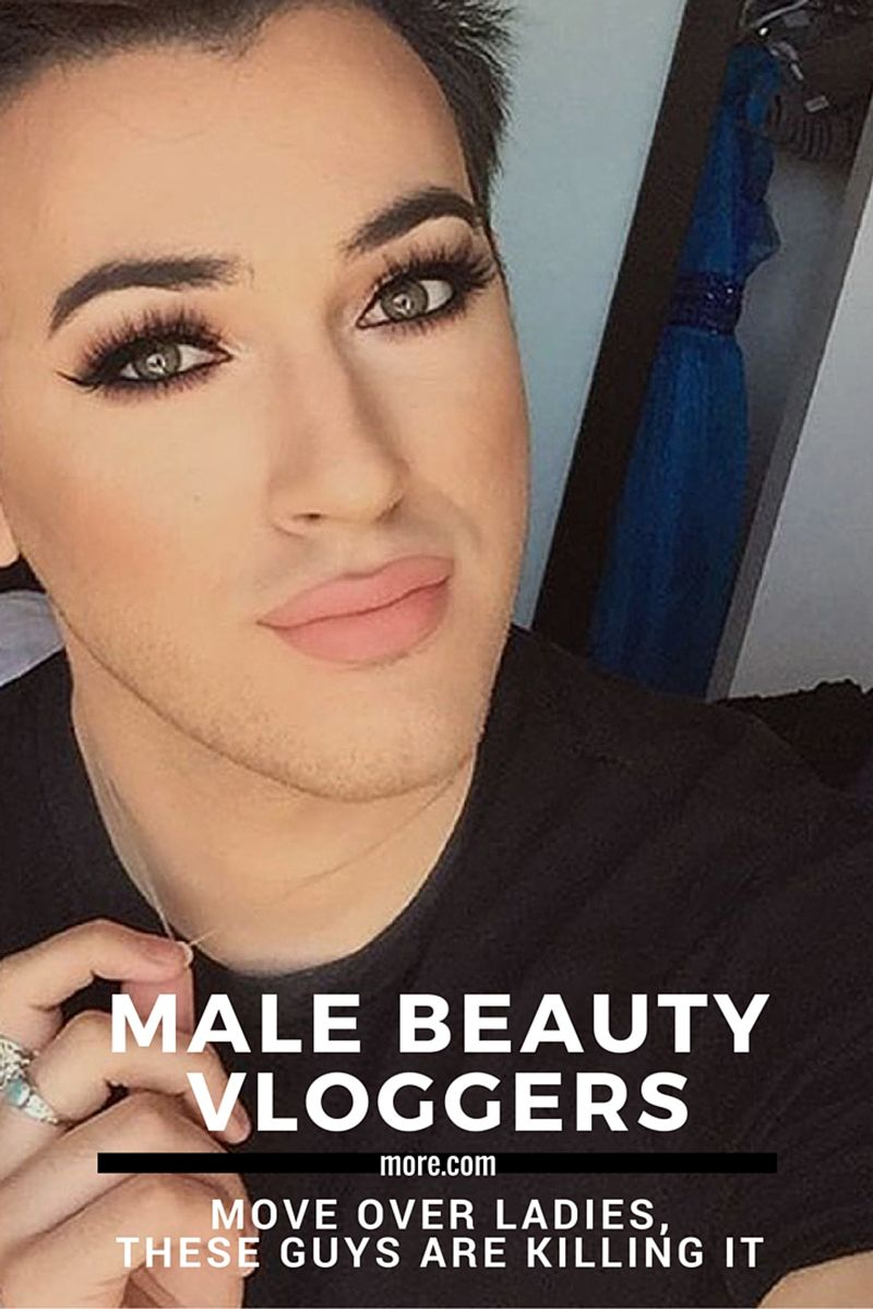 Male Beauty Vloggers Who Can Teach You Some Sh T Girl