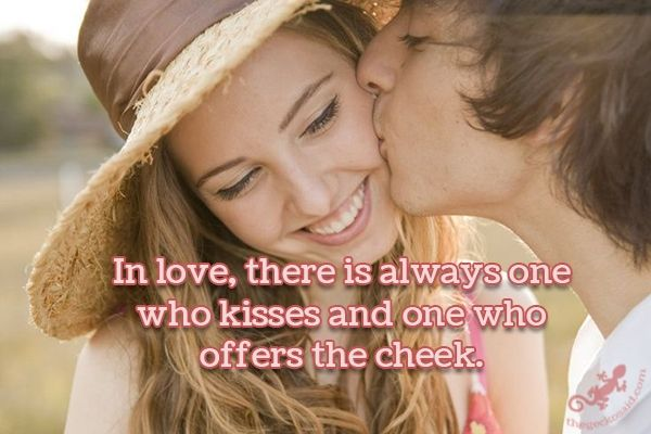 In Love There Is Always One Who Kisses And One Who Offers The