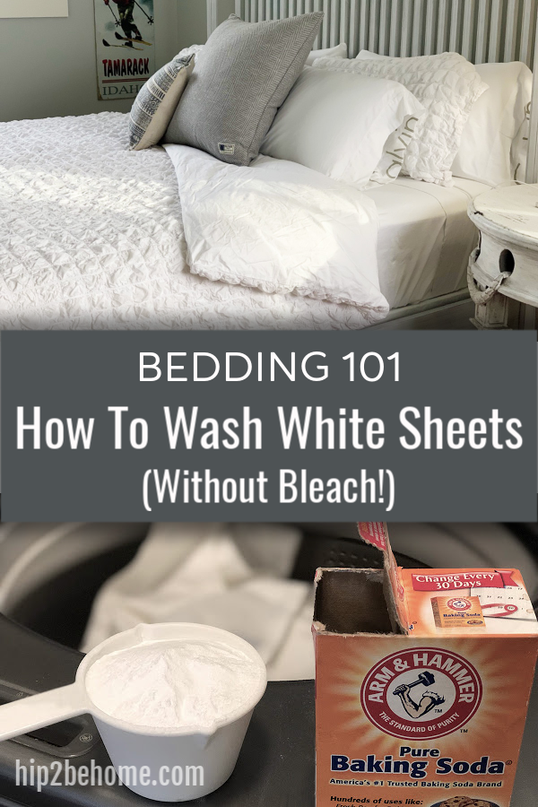 Bedding 101 How To Wash White Sheets Without Bleach White Sheets Cleaning White Sheets White Wash