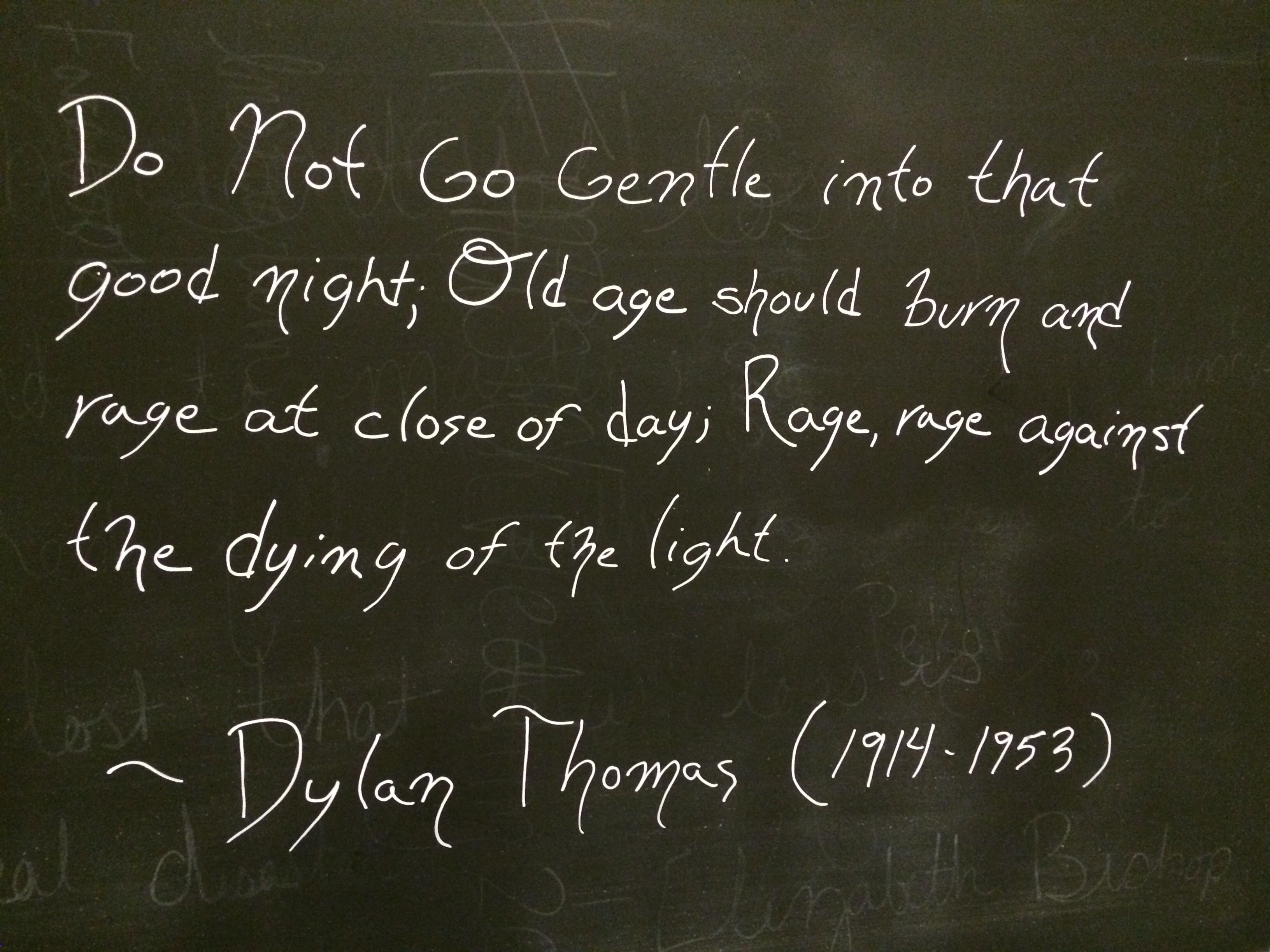 Do Not Go Gentle Into That Good Night Dylan Thomas Dylan
