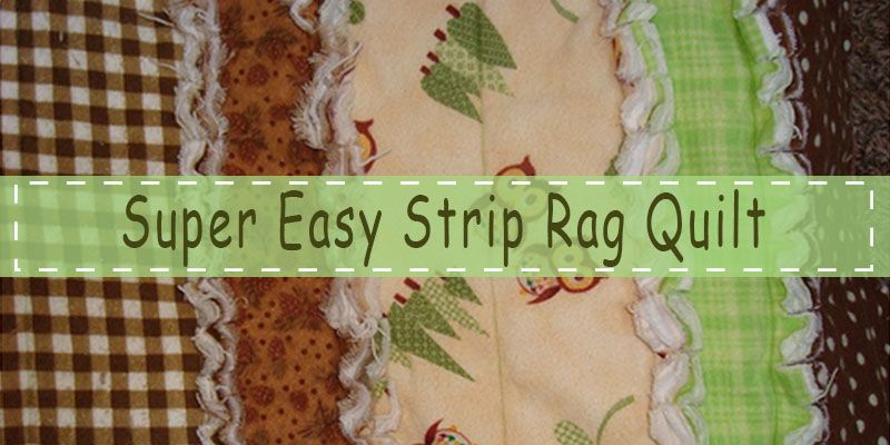Super Easy Strip Rag Quilt Quilts And Quilting Ideas Tips Simple Free Rag Quilt Patterns