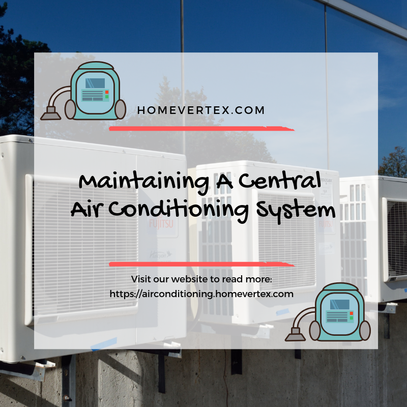 Having A Central Air Conditioning System Is Almost A Necessity In
