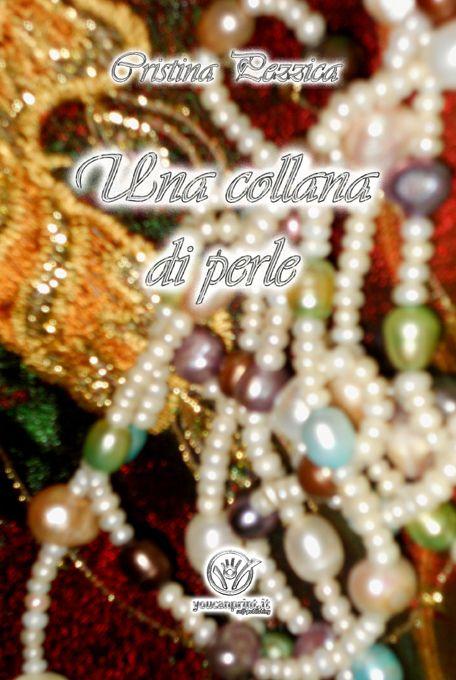 Una collana di perle, Cristina Pezzica