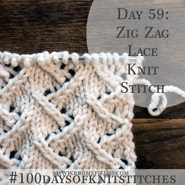 Day 59 : Zig Zag Lace Knit Stitch : #100daysofknitstitches | tricô ...