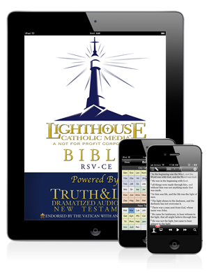 Lighthouse Catholic Media App, includes FREE Truth & Life