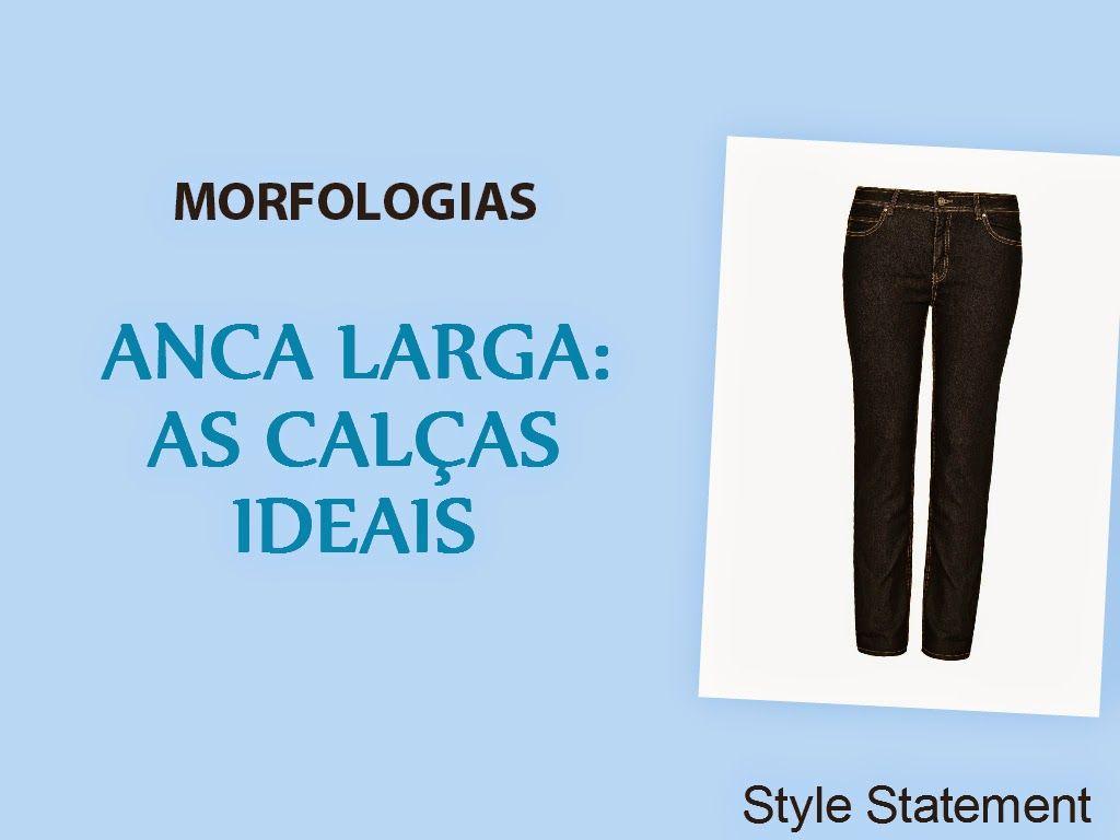 Style Statement ANCA LARGA DICAS DE IMAGEM