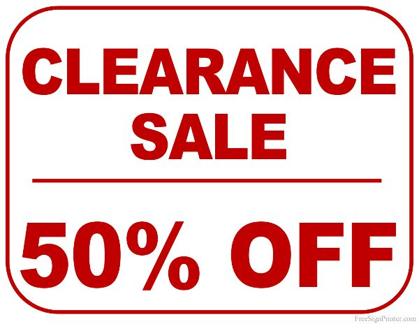 Printable 50 Percent Off Clearance Sale Sign Clearance Sale Sign For Sale Sign Clearance Sale
