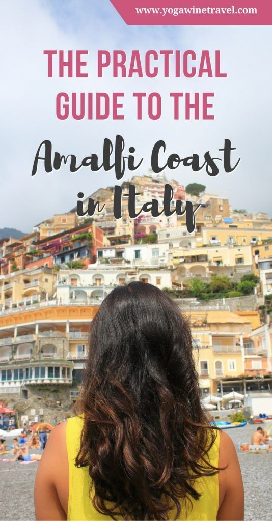 Yogawinetravel.com: The Practical Guide to the Amalfi Coast in #Italy. Wondering how to plan your perfect trip to the Amalfi Coast? Read on for the ultimate Amalfi Coast travel guide including how to get there from Rome, Naples, Sorrento or Salerno, things to do in the Amalfi Coast and the best Amalfi Coast accommodation options.