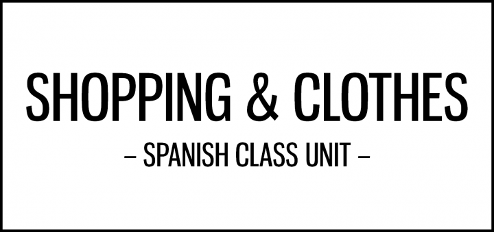 Shopping and clothes activities for Spanish class