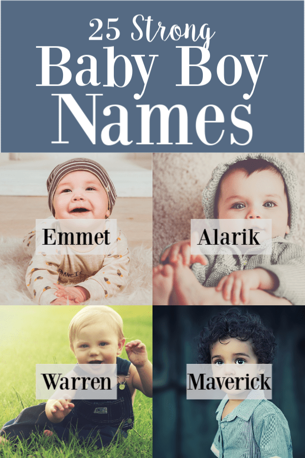 25 Strong Baby Boy Names With Meanings In 2020 » A Life In Labor
