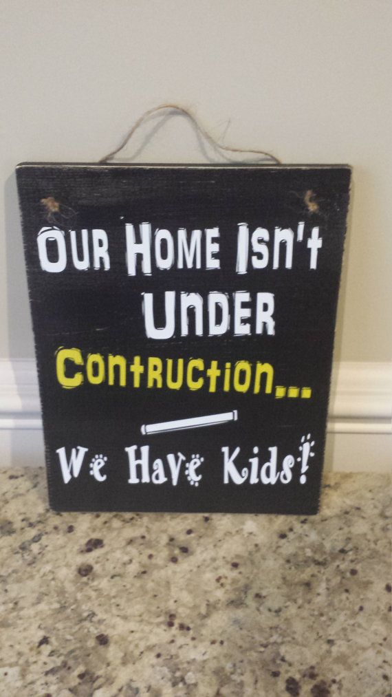 11 5x9 Funny Home Decor Sign By Memorease On Etsy Messy House Sign Construction