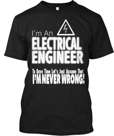 804f263343b Electrical Engineer Tee. LIMITED EDITION