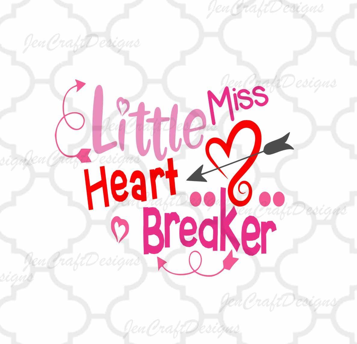 Little Miss Heart Breaker SVG, Valentine's Day Svg