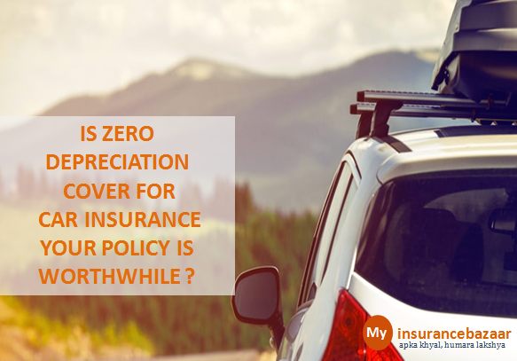 Every Car Owner Must Know Is The Zero Depreciation Cover Which