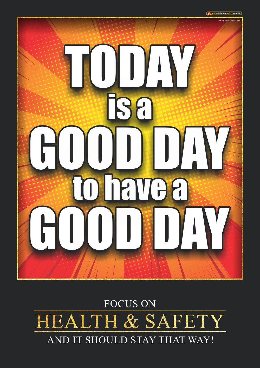 Today is a Good Day to have a Good Day Poster. A positive