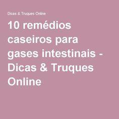 10 remédios caseiros para gases intestinais - Dicas & Truques Online