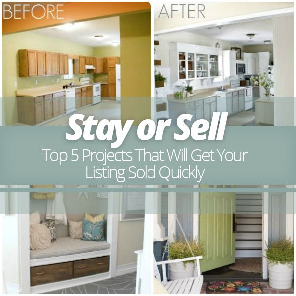 Stay Or Sell 5 Projects To Get Your Listing Sold Quickly Homes Com Home Remodeling Home House