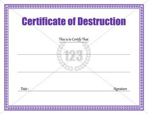 Destruction certificate archives 123 certificate for Certificate of data destruction template