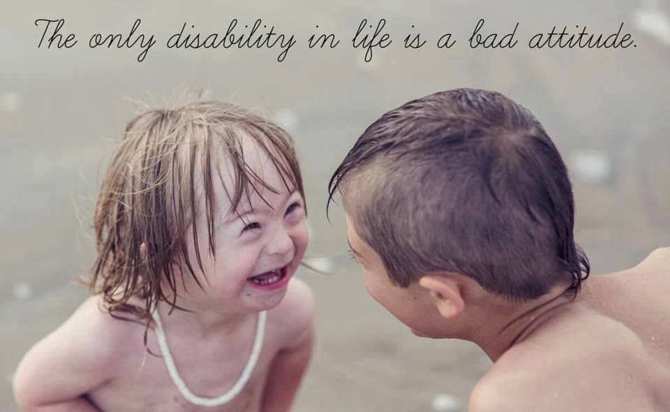 The Only Disability In Life Is A Bad Attitude Quotes