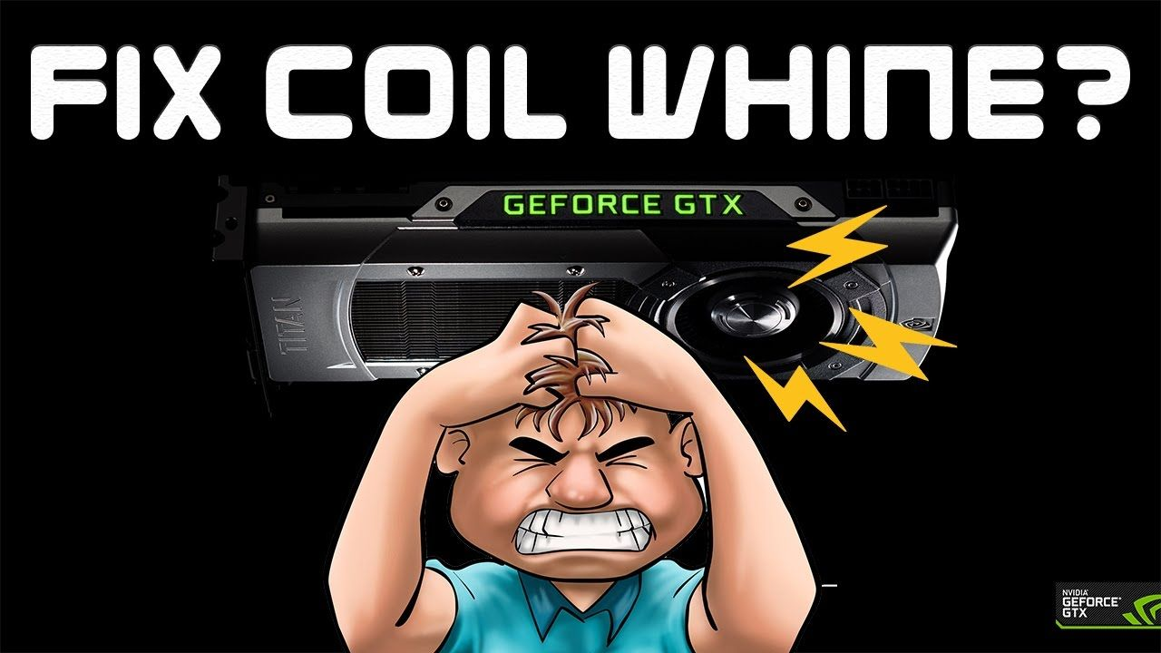 Graphics Card Coil Whine Fix Graphic Card Vault Boy Cards