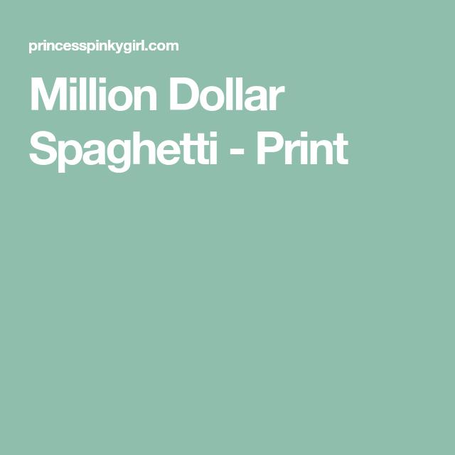 Million Dollar Spaghetti - Print