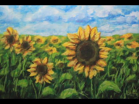 How To Paint A Field Of Sunflowers With Acrylic Youtube