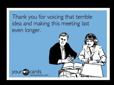 240365 Meeting Humor We All Need It A Day Full Of Meetings Over