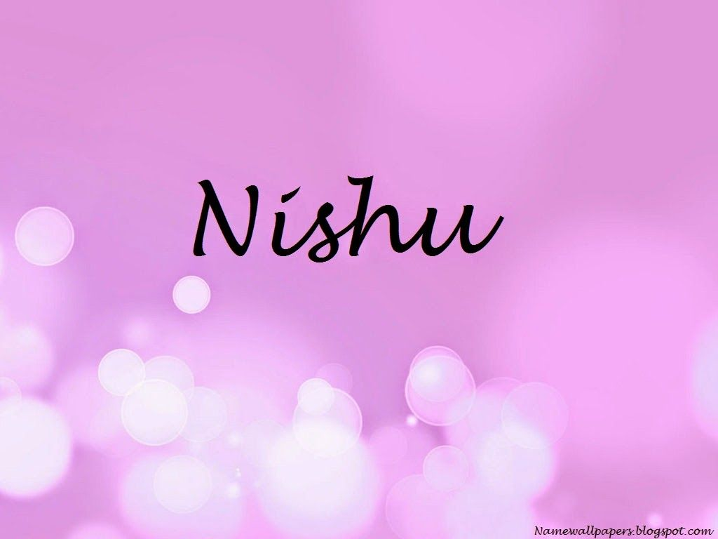 Nishu Name Wallpapers Nishu Name Wallpaper Urdu Name Meaning