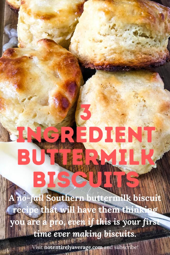 3 Ingredient Buttermilk Biscuits Not Entirely Average In 2020 Biscuit Recipe Buttermilk Biscuits Recipes