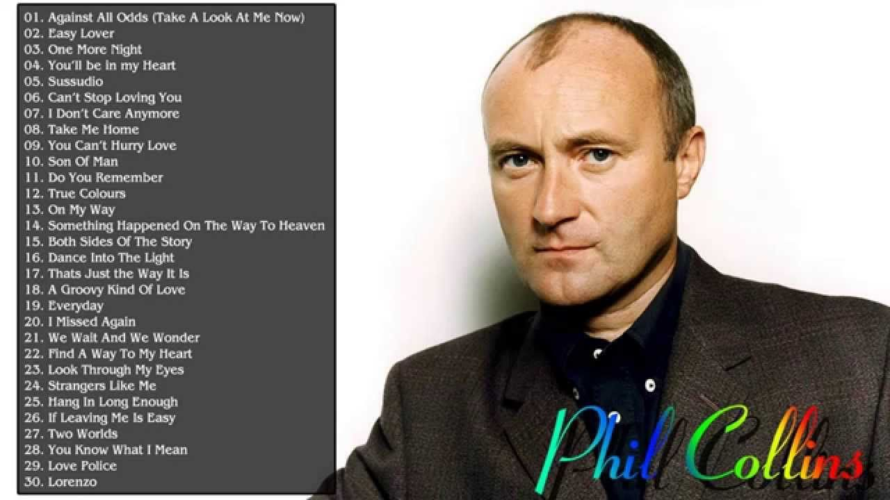 Phil Collins Greatest Hits Full Album Phil Collins S 30 Biggest Songs Musica My Idol