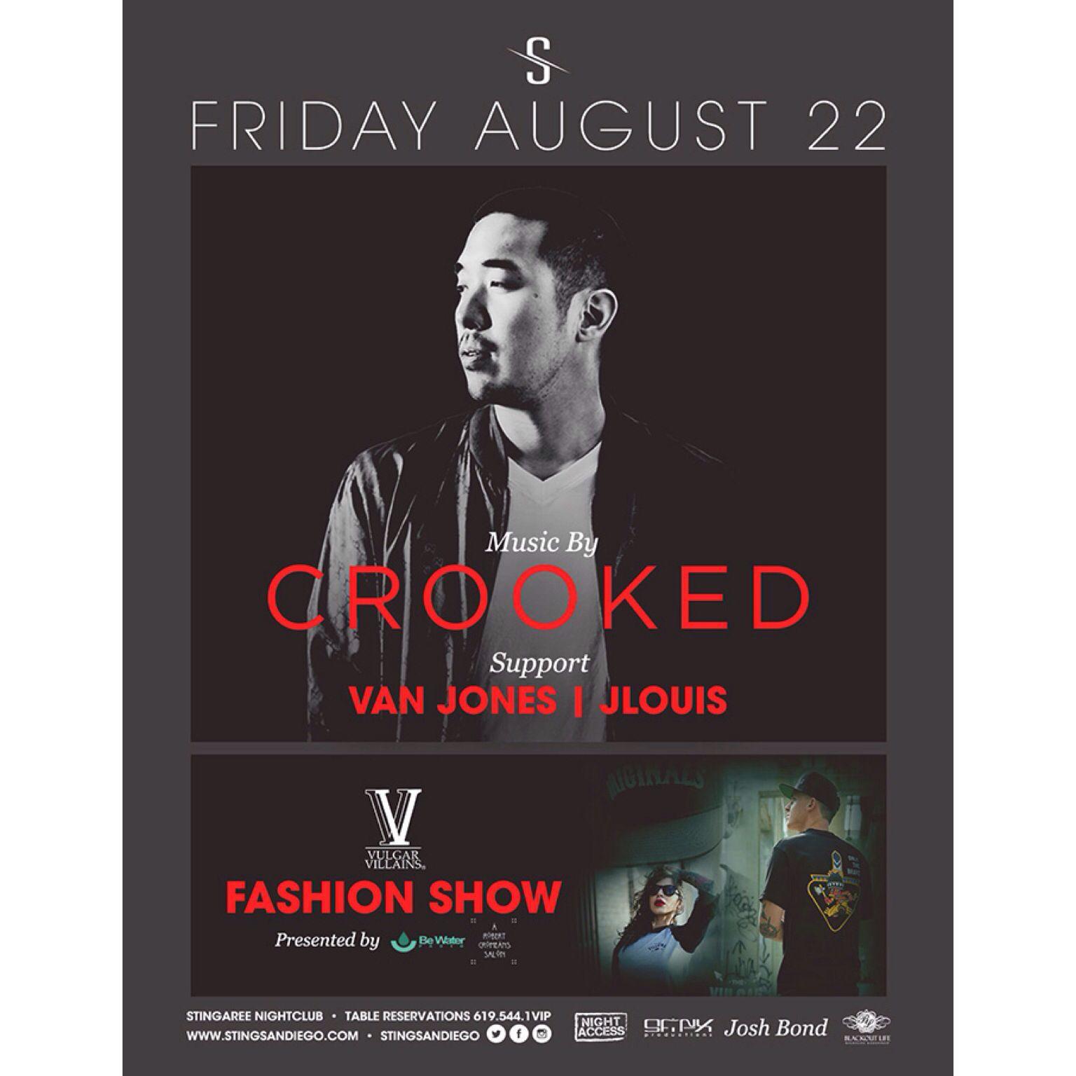 Tonight 8/22 at Stingaree nightclub in San Diego Vulgar Villains fashion show