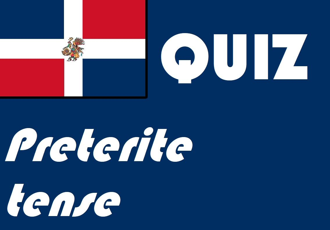 Spanish Preterite Past Tense Quiz Or Worksheet Distance