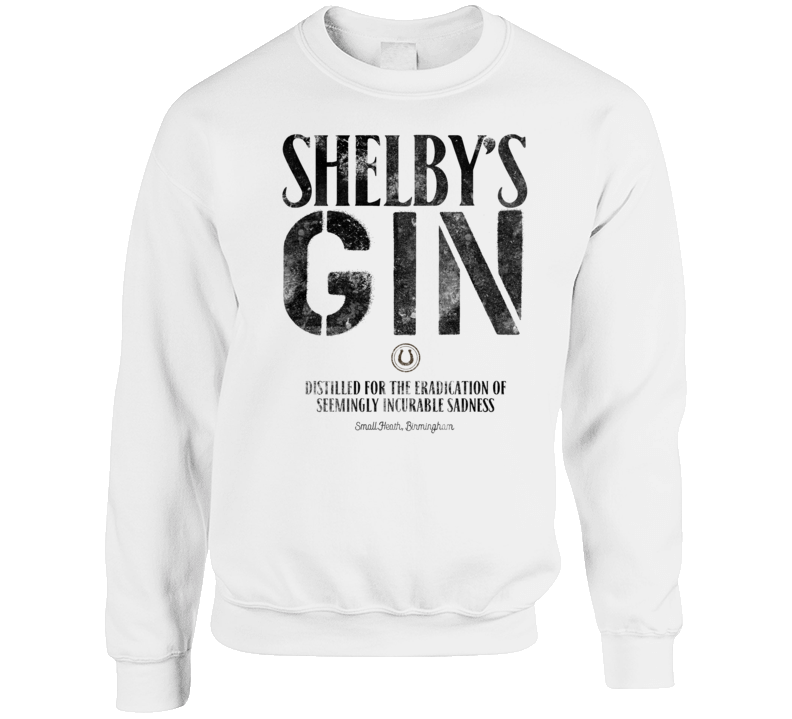 Shelby S Gin Incurable Sadness Booze Label Peaky Blinders British Gang Tv Show Fan Crewneck Sweatshirt Crewneck Sweatshirt Crew Neck Sweatshirt Sweatshirts Peaky Blinders
