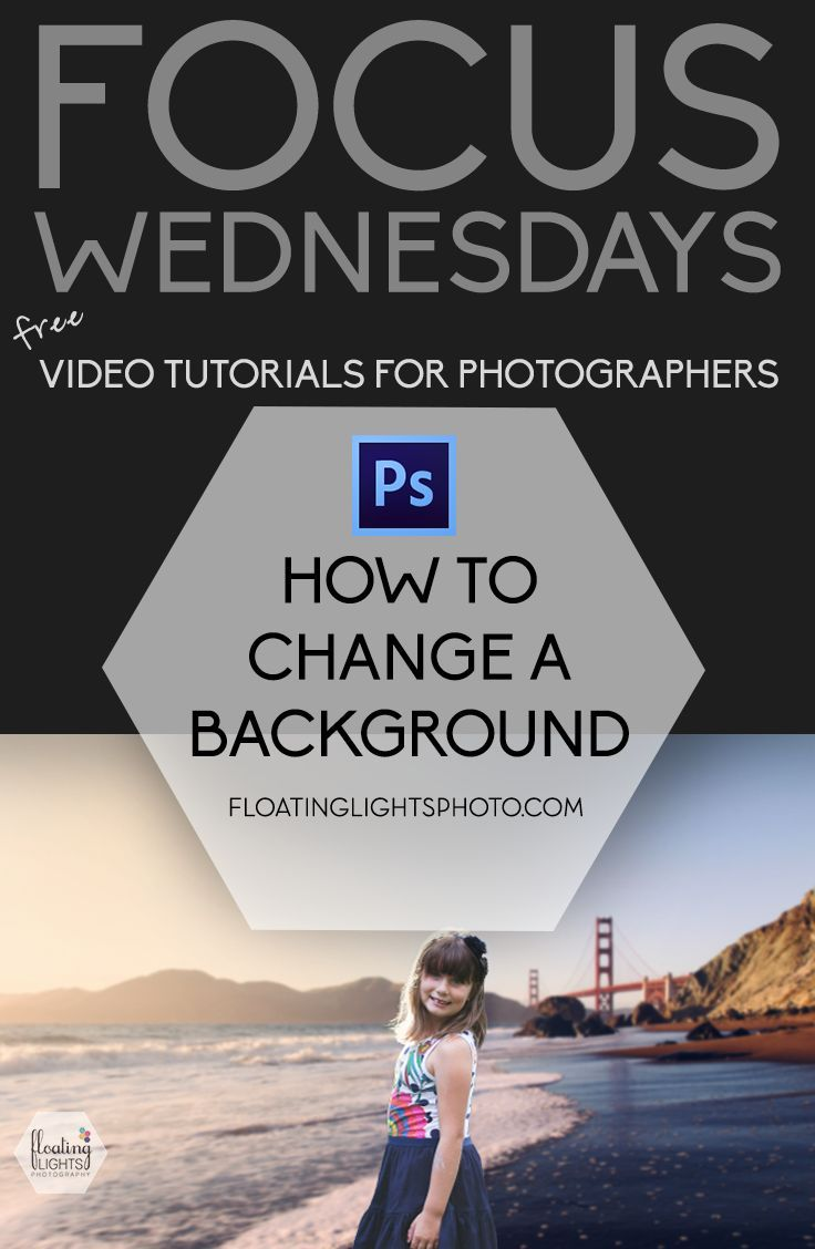 How to change a background free quick photoshop tutorials how to change a background free quick photoshop tutorials focus wednesdays baditri Gallery