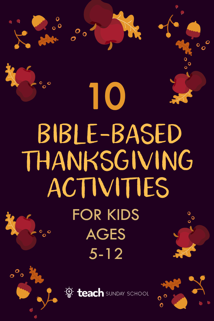Thanksgiving Activities for Kids [BIBLE-BASED]