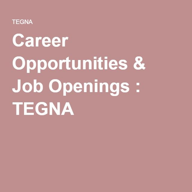 Career Opportunities & Job Openings : TEGNA | Radio/TV Job