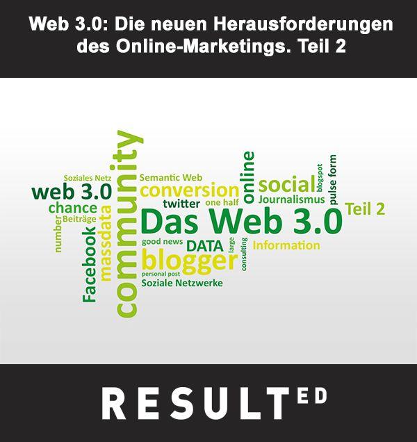 RESULTED Blog: Online-Marketing auf dem Weg ins Web 3.0 Teil 2