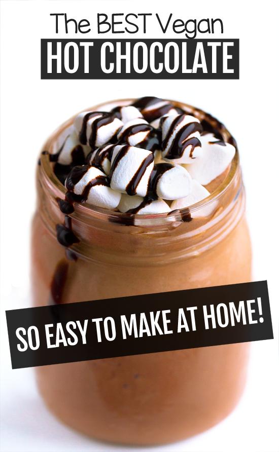 The Secret To Making The Best Vegan Hot Chocolate Hotchocolate Easyrecipe Healthy Vegan Hotcocoa D Vegan Hot Chocolate Hot Chocolate Recipes Vegan Drinks