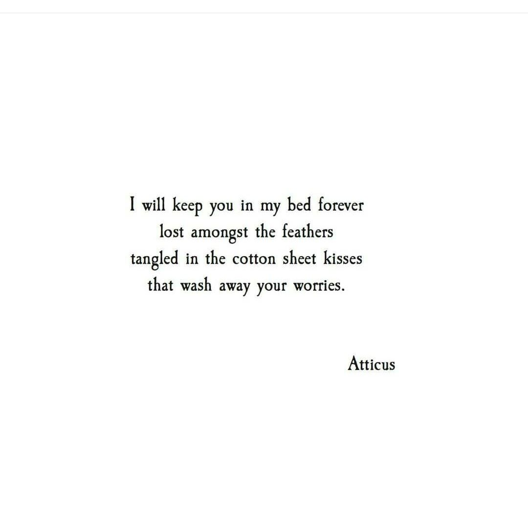 Poetry Love Quotes Pinkristen Howard On Atticus Poetry  Pinterest  Poem And Advice