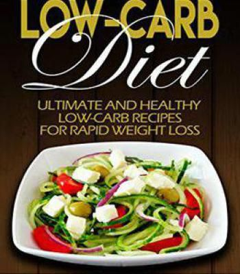 Low carb diet ultimate and healthy low carb recipes for rapid low carb diet ultimate and healthy low carb recipes for rapid weight loss pdf forumfinder Images