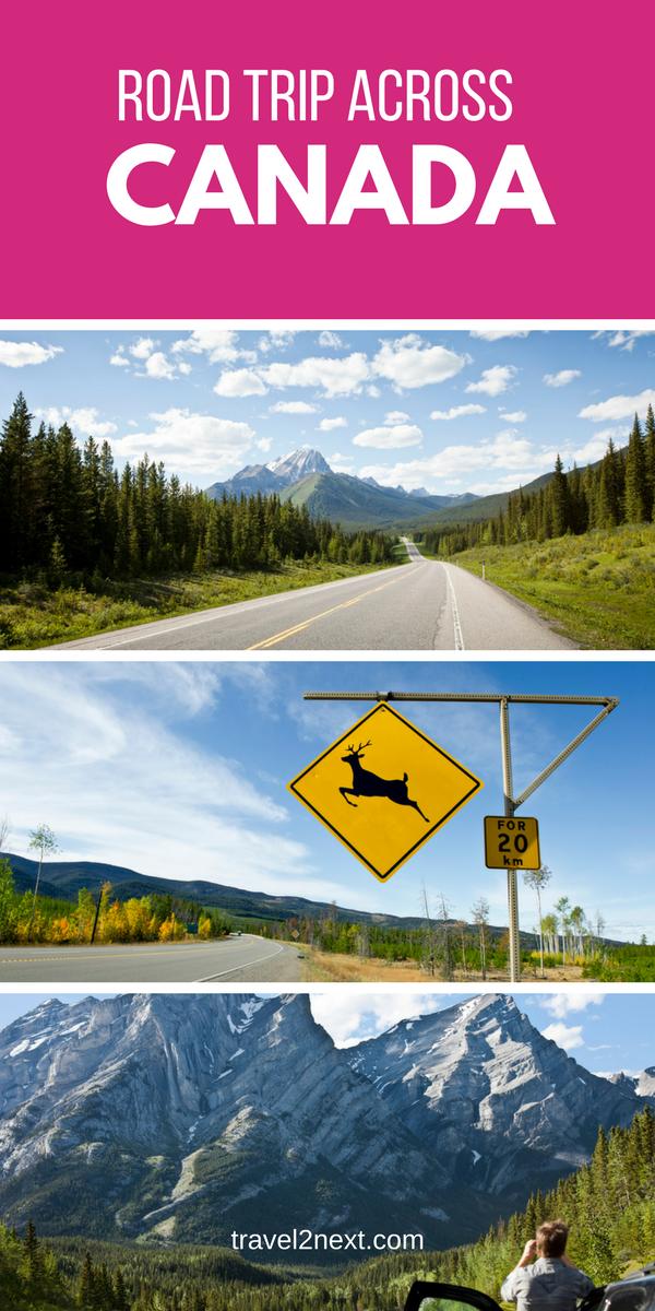 Canada Road Trip Planning Tips Canada Road Trip Canadian Road Trip Road Trip Planning