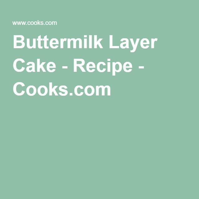 Buttermilk Layer Cake - Recipe - Cooks.com