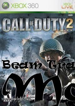 Hi fellow Call of Duty 2 fan! You can download Beam Tracer Mod mod for free from LoneBullet - http://www.lonebullet.com/mods/download-beam-tracer-mod-call-of-duty-2-mod-free-38376.htm which has links for resume support so you can download on slow internet like me