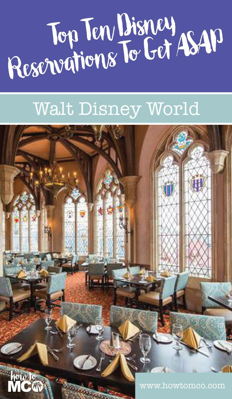 Dining Reservations Go Fast At The Walt Disney World Resort List Of Top 10