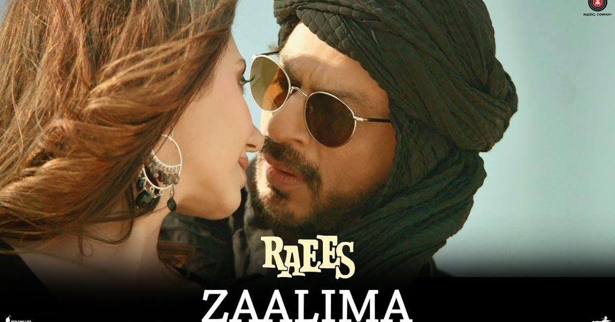 Zaalima Lyrics | Raees (2017) | Arijit Singh, Shah Rukh Khan