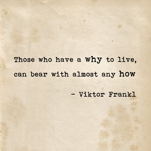 Mans Search For Meaning Quotes Viktor Frankl quote from Man's Search for Meaning. | Words  Mans Search For Meaning Quotes