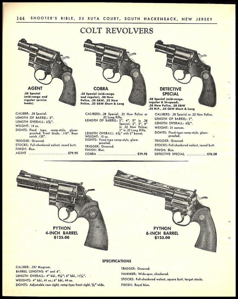 1964 COLT Agent, Cobra, detective Special, PYTON 4