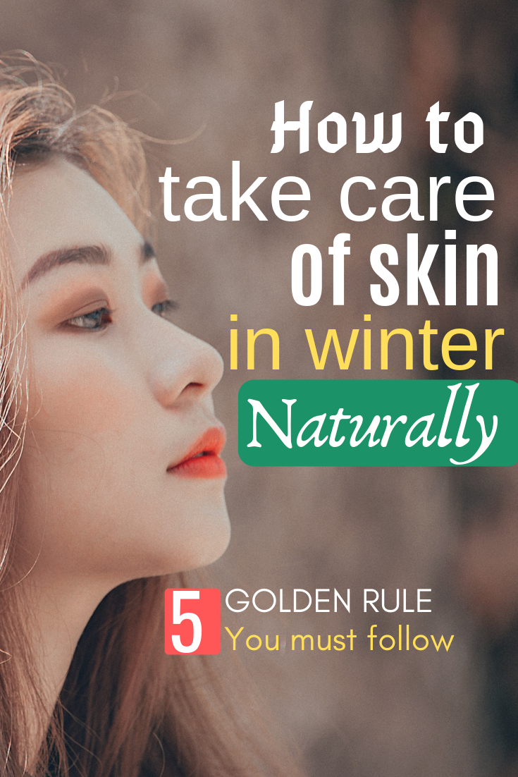 How To Take Care Of Skin In Winter Naturally Moisturizing Face Mask Skin Winter Face Mask